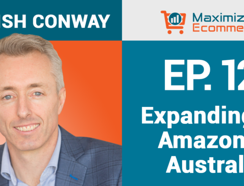 How to Sell on Amazon in Australia with Hamish Conway, Ep #12