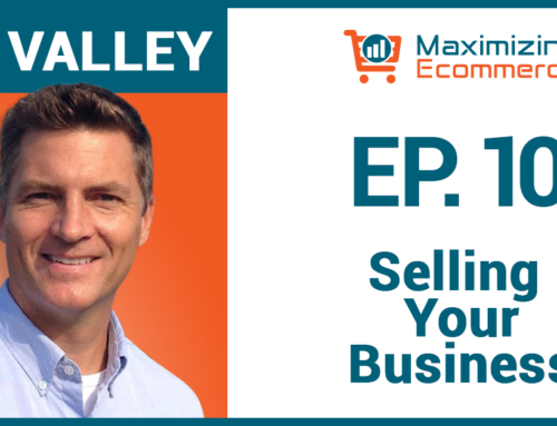 How to Sell Your Business with Joe Valley, Ep #10