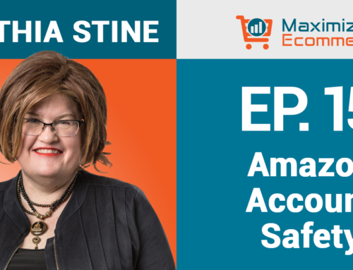 How to Protect Your Amazon Business Account with Cynthia Stine, Ep #15