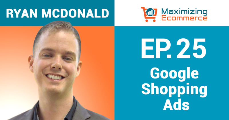 Ryan McDonald Interview on Maximizing Ecommerce