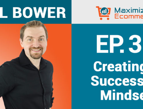 The Power of a Positive Entrepreneurial Mindset with Joel Bower, Ep #30