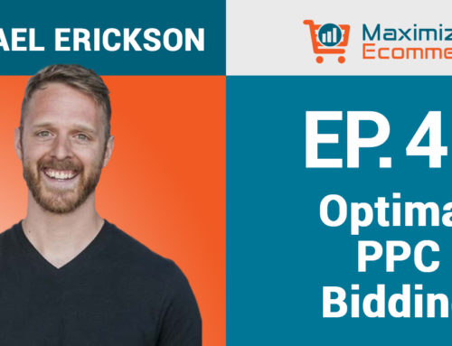 Managing Profitable PPC Bids on Amazon (During a Crisis) with Michael Erickson, Ep #49