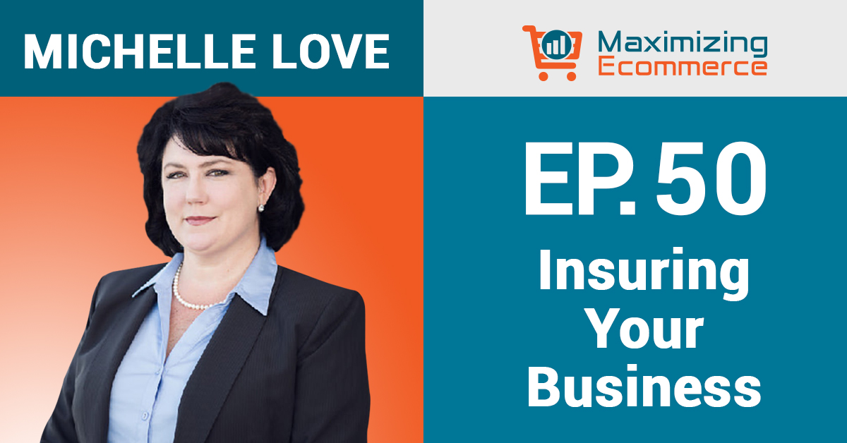 Michelle Love - Maximizing Ecommerce
