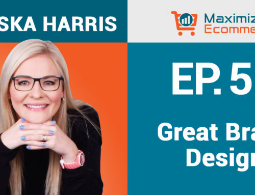 Designing a Brand Image that Attracts the Right Customers with Miriska Harris, Ep #52