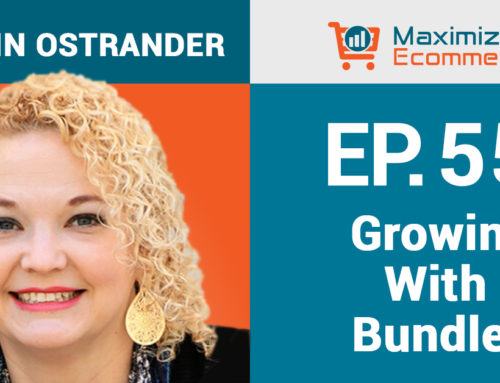 Designing Profitable Bundles to Untap Hidden Growth with Kristin Ostrander, Ep #55