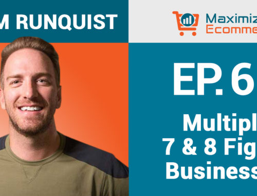 Creating Multiple 7 & 8 Figure Businesses on Amazon with Adam Runquist, Ep #60