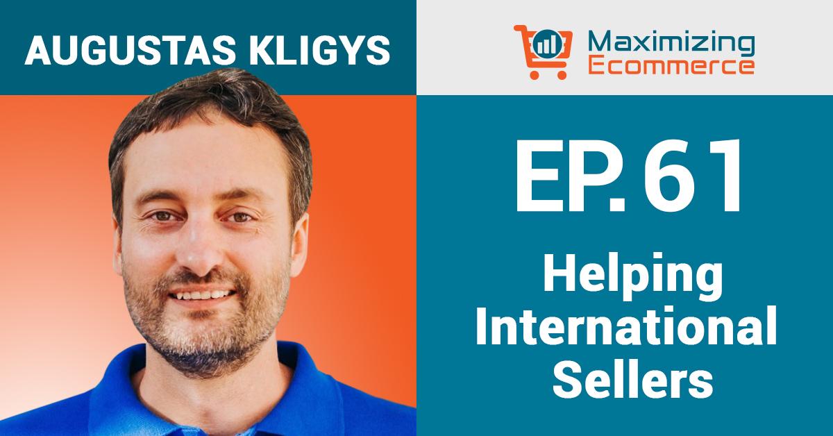 Augustas Kligys - Maximizing Ecommerce