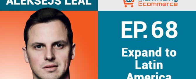 Aleksejs Leal - Maximizing Ecommerce