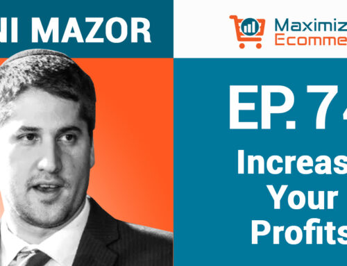 Finding Hidden Profit Opportunities in Your Business with Yoni Mazor, Ep #74