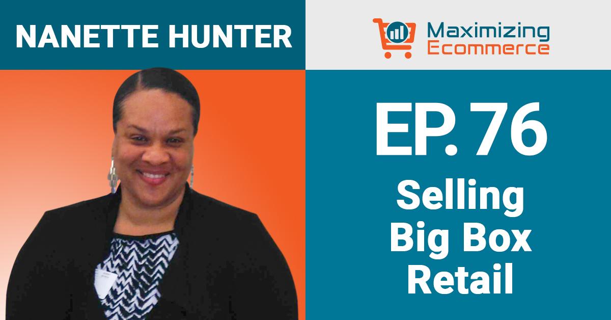 Nanette Hunter - Maximizing Ecommerce