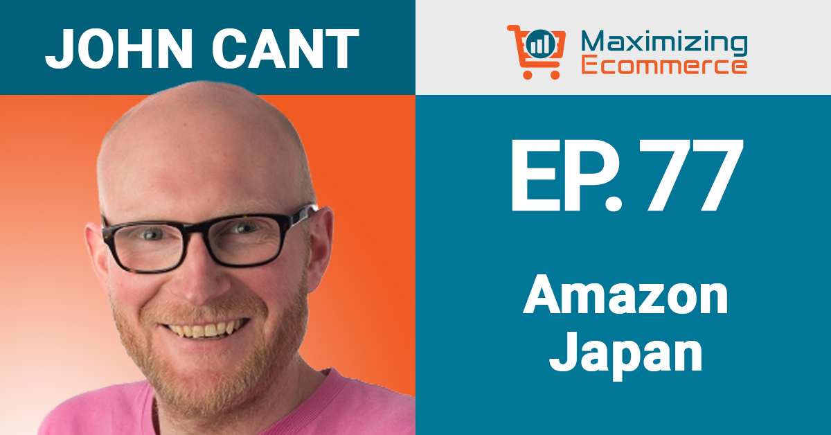 John Cant - Maximizing Ecommerce