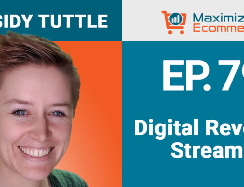 Finding Digital Revenue Streams for Your Brand with Cassidy Tuttle, Ep #79