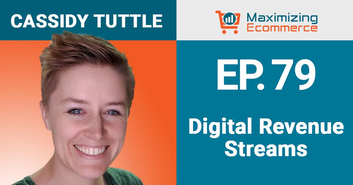 Cassidy Tuttle - Maximizing Ecommerce