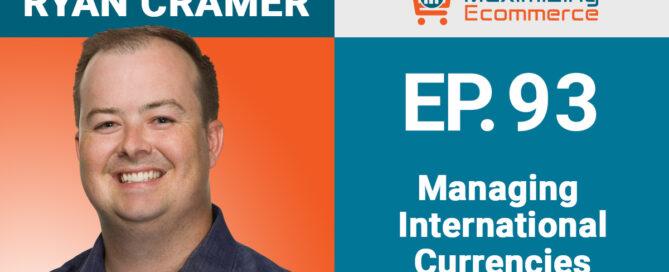 Ryan Cramer - Maximizing Ecommerce
