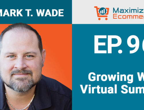 Building Your Brand and Authority with Virtual Summits with Dr. Mark T. Wade, Ep #96