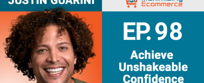 Justin Guarini - Maximizing Ecommerce