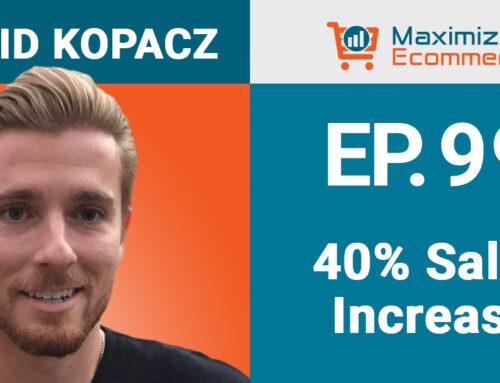 Simple Way to Add 40 Percent Sales Growth with David Kopacz, Ep #99