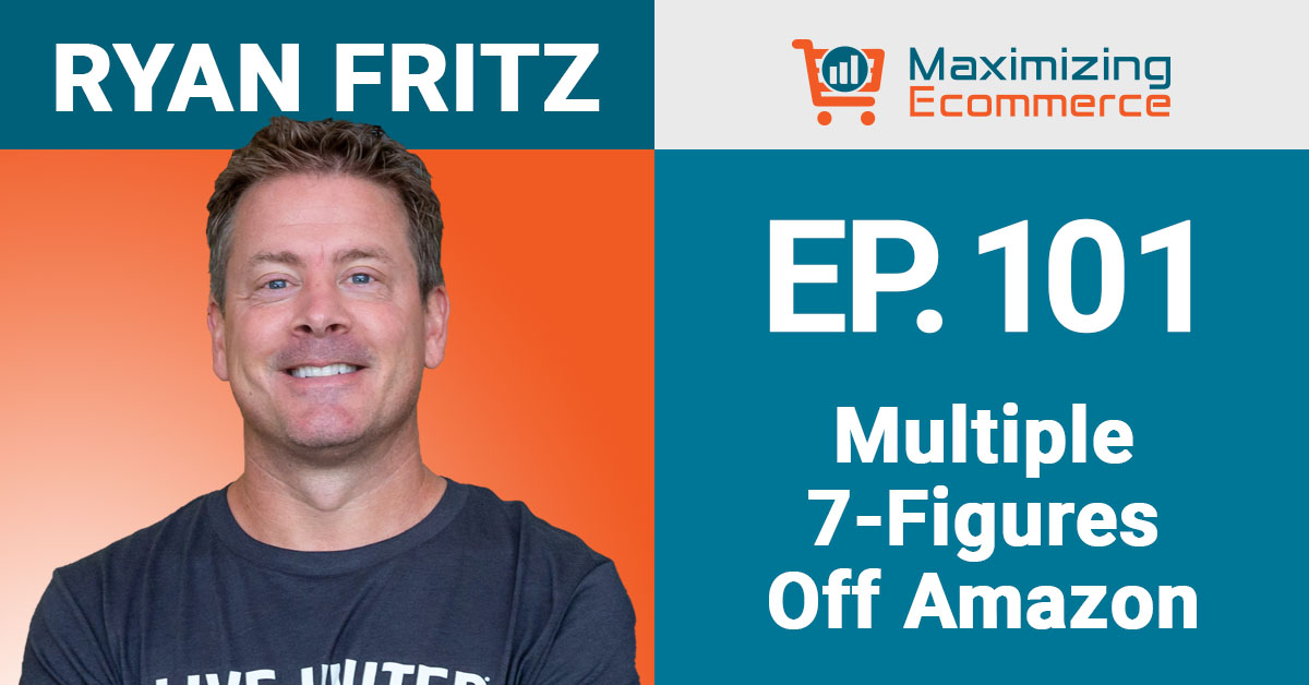 Ryan Fritz - Maximizing Ecommerce
