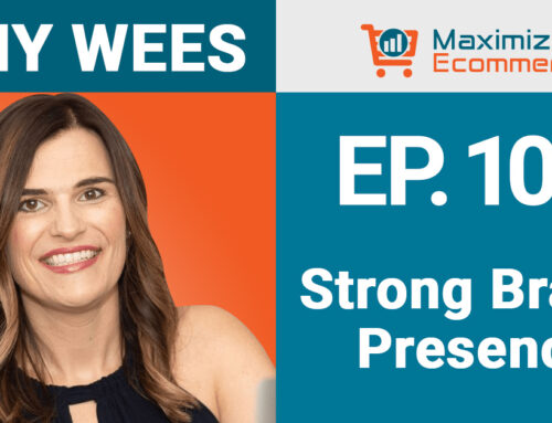 Creating Massive Demand for a New Product on Amazon and Retail with Amy Wees, Ep #103
