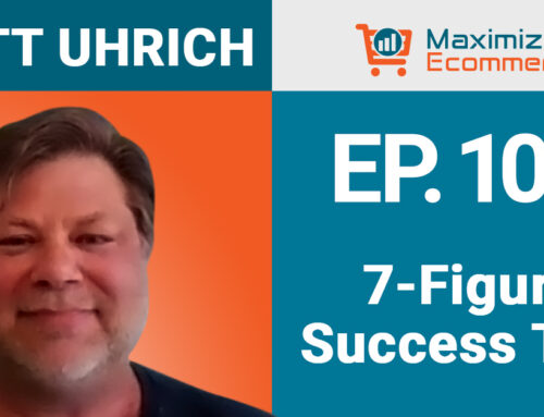 Lessons from a $300k Day on Amazon with Matt Uhrich, Ep #104