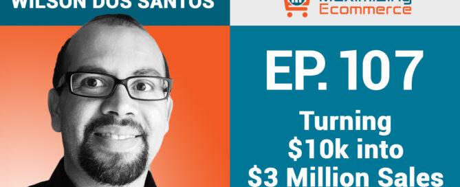 Wilson Dos Santos - Maximizng Ecommerce