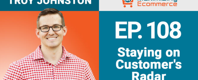 Troy Johnston - Maximizing Ecommerce