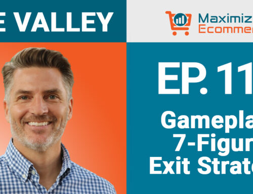 Gameplan: 7-Figure Exit Strategy, Ep #111
