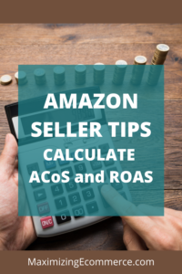 How to Calculate ROAS and ACoS on Amazon