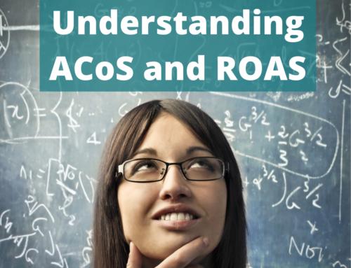 Understanding ROAS and ACoS on Amazon PPC