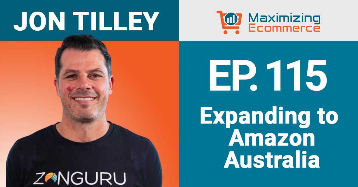 Jon Tilley - Maximizing Ecommerce
