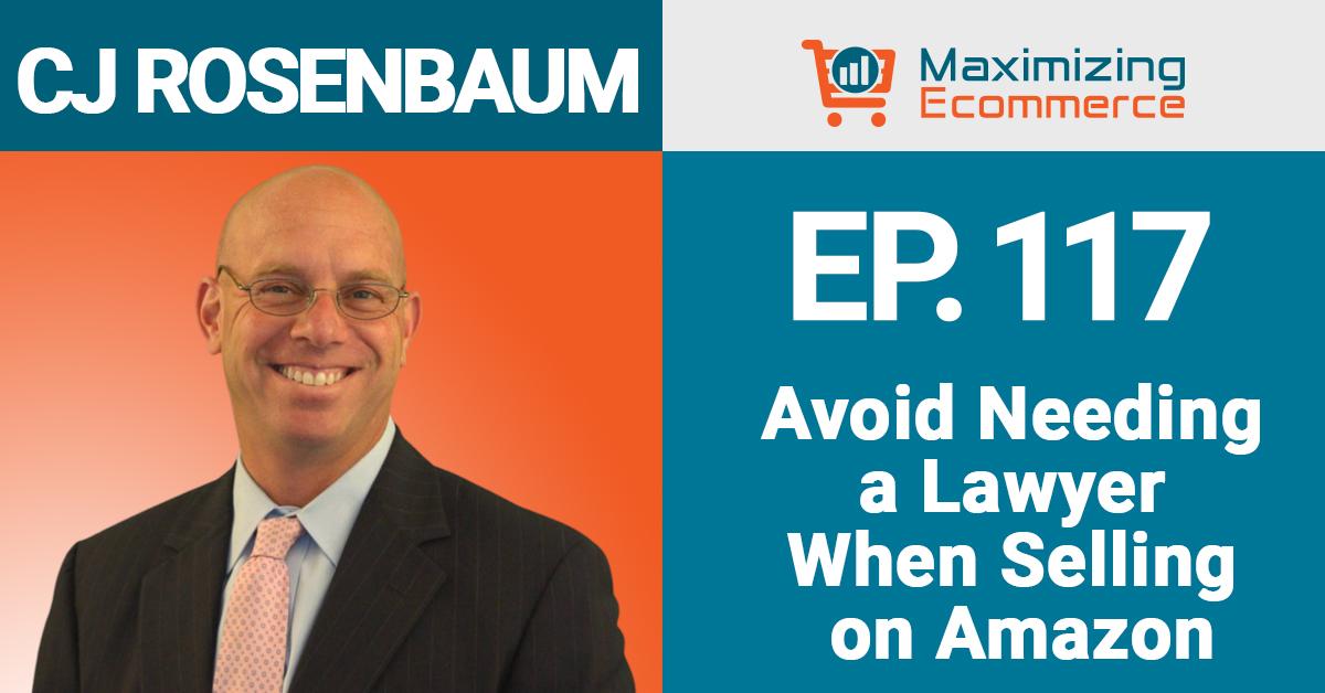 CJ Rosenbaum - Maximizing Ecommerce